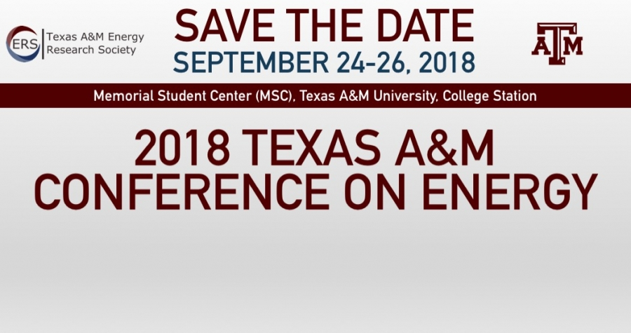 Welcome to the 2018 Texas A&M Conference on Energy!