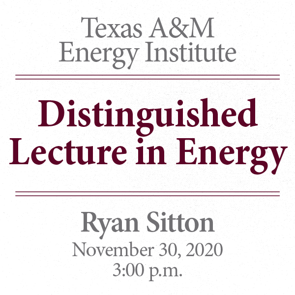 Distinguished Lecture in Energy: Ryan Sitton