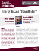 Energy Institute Lecture Series: Dr. Ian Cameron