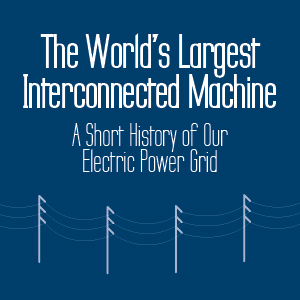 The World's Largest Interconnected Machine