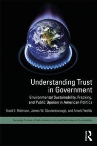 Understanding Public Trust: Environmental Sustainability, Fracking, and Public Opinion in American Politics